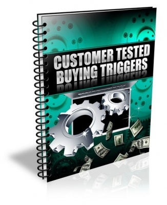 Customer Tested Buying Triggers