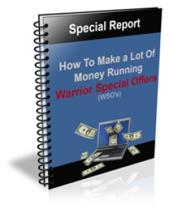 How to Make a Lot Of Money Running WSO's