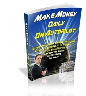Make Money Daily On Autopilot
