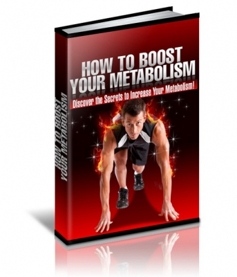 How To Boost Your Metabolism - Discover the Secrets to Increase Your Metabolism!