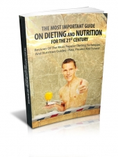 The Most Important Guide On Dieting And Nutrition For The 21st Century
