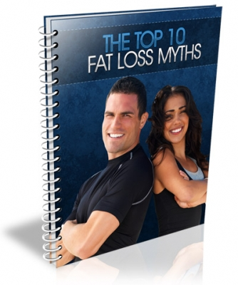 The Top 10 Fat Loss Myths